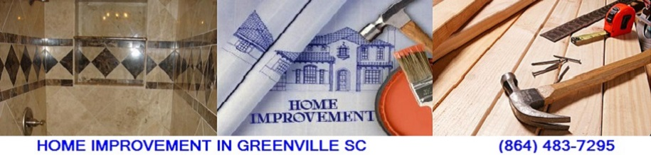 Home Improvement in Greenville SC